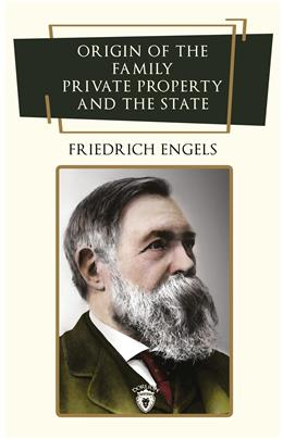 Origin Of The Family, Private Property And The State (İngilizce Kitap)